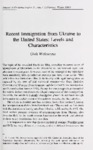 Recent Immigration from Ukraine to the United States: Levels and Characteristics