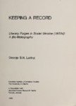 RR No. 17. KEEPING A RECORD: LITERARY PURGES IN THE SOVIET UKRAINE (1930s)