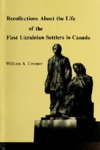 Recollections about the Life of the First Ukrainian Settlers in Canada