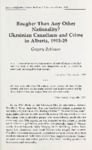 Rougher Than Any Other Nationality? Ukrainian Canadians and Crime in Alberta, 1915-29