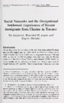 Social Networks and the Occupational Settlement Experiences of Recent Immigrants from Ukraine in Toronto